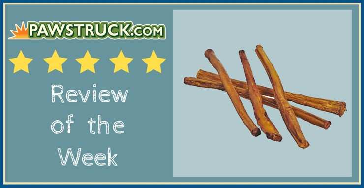 "Click here to read Pawstruck's Review of the Week: 7"" Straight Bully Sticks (XL Thickness)!"